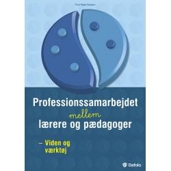 Professionssamarbejdet mellem lærere og pædagoger: Viden og værktøj