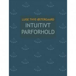 Intuitivt parforhold: kærlighedens mange ansigter
