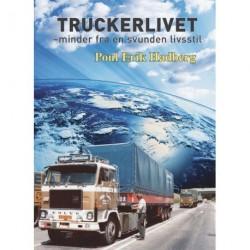 Truckerlivet: minder fra en svunden tid