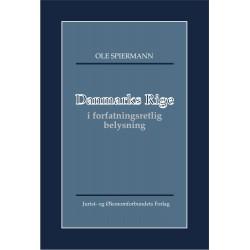 Danmarks Rige: i forfatningsretlig belysning