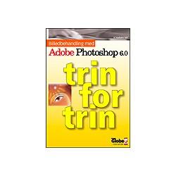Billedbehandling med Adobe Photoshop 6.0 - trin for trin