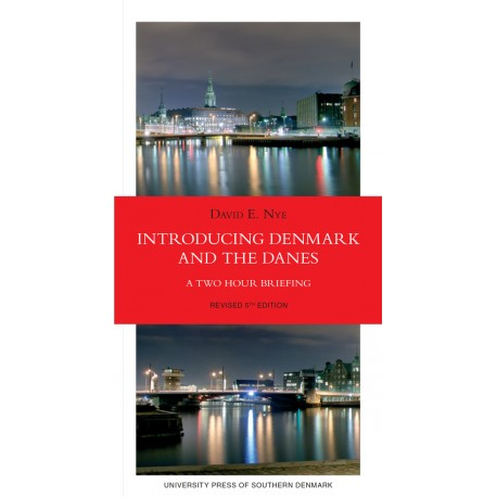 Introducing Denmark and the Danes: A Two Hour Briefing