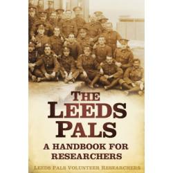 The Leeds Pals: A Handbook for Researchers