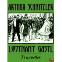 Løjtnant Gustl: Ti noveller