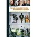 Mens jeg venter på blikkenslageren: tekster og essays fra det ny Litauen