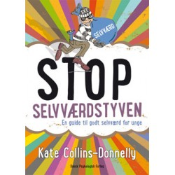Stop selvværdstyven: En guide til godt selvværd for unge