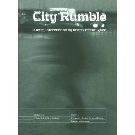 City Rumble: kunst, intervention og kritisk offentlighed