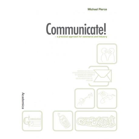 Communicate: a practical approach for commerce and industry
