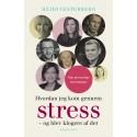 Hvordan jeg kom gennem stress: og blev klogere af det