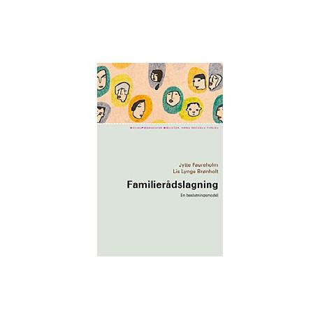 Familierådslagning - en beslutningsmodel