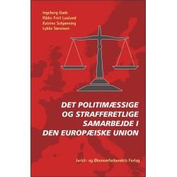 Det politimæssige og strafferetlige samarbejde i Den Europæiske Union