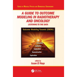 A Guide to Outcome Modeling In Radiotherapy and Oncology: Listening to the Data