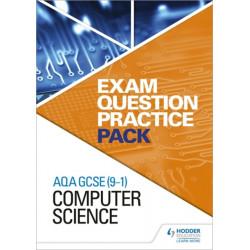 AQA GCSE (9-1) Computer Science: Exam Question Practice Pack