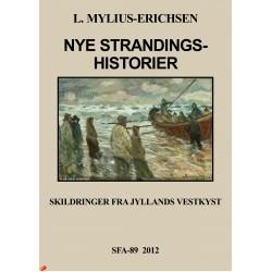 Nye Strandingshistorier: Skildringer fra den Jyske vestkyst