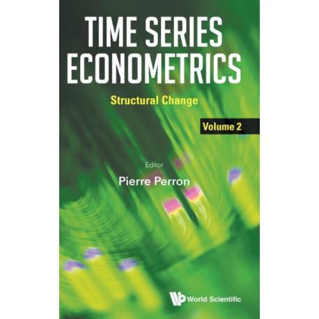 Time Series Econometrics - Volume 2: Structural Change