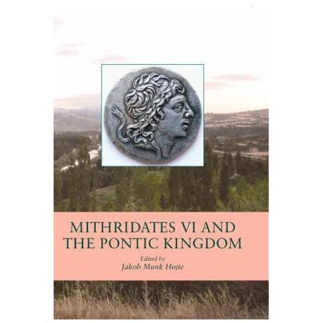 Mithridates VI and the Pontic Kingdom