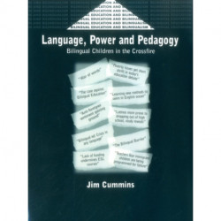Language, Power and Pedagogy: Bilingual Children in the Crossfire