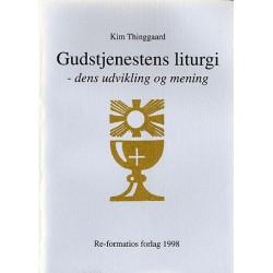 Gudstjenestens liturgi: dens udvikling og mening