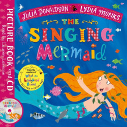The Singing Mermaid: Book and CD Pack