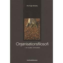 Organisationsfilosofi: en studie i liminalitet