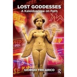Lost Goddesses: A Kaleidoscope on Porn