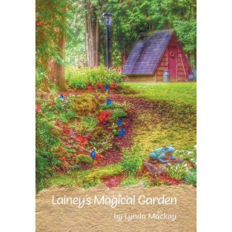 Lainey's Magical Garden