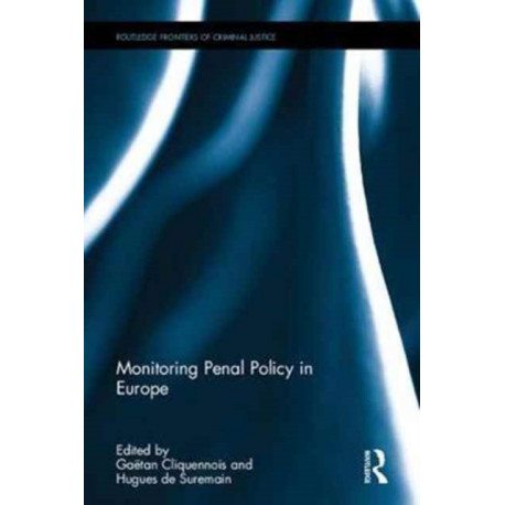 Monitoring Penal Policy in Europe