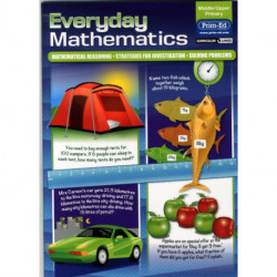 Everyday Mathematics: Mathematical Reasoning - Strategies for Investigation - Solving Problems
