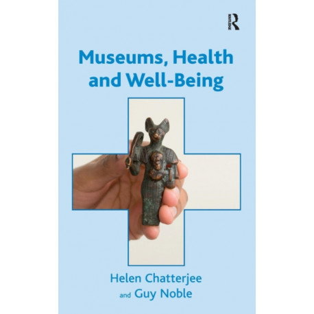 Museums, Health and Well-Being
