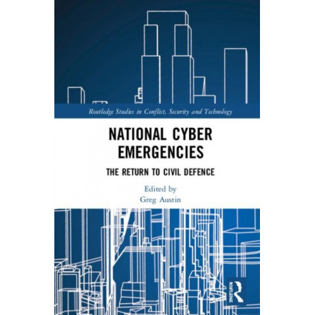 National Cyber Emergencies: The Return to Civil Defence