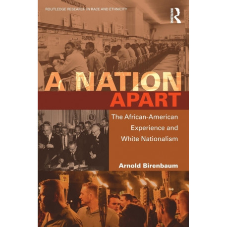 A Nation Apart: The African-American Experience and White Nationalism