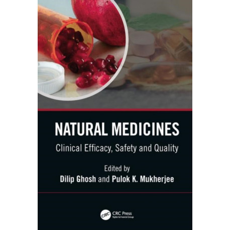 Natural Medicines: Clinical Efficacy, Safety and Quality
