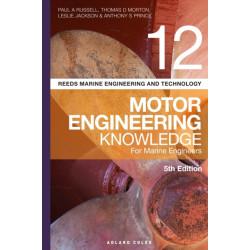 Reeds Vol 12 Motor Engineering Knowledge for Marine Engineers