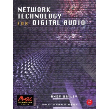 Network Technology for Digital Audio