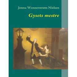 Gysets mestre: DEN TIDLIGE GOTISKE ROMAN I ENGELSK LITTERATUR