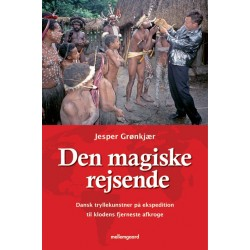 Den magiske rejsende: Dansk tryllekunstner på ekspedition til klodens fjerneste afkroge