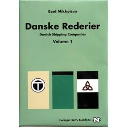 Danske Rederier: Danish Shipping Companies (Volume 1)