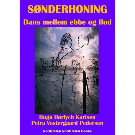 Sønderhoning: Dans mellem ebbe og flod