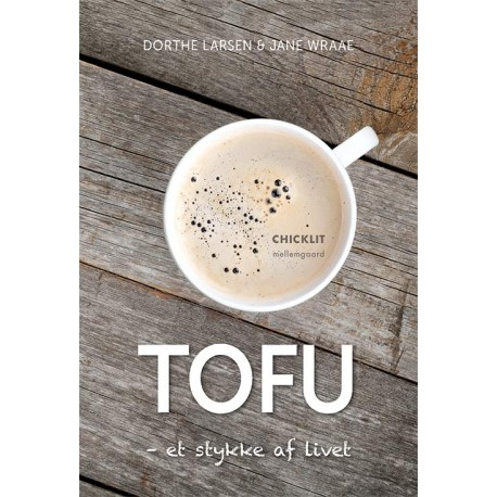 TOFU et stykke af livet