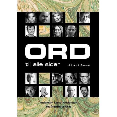 Ord til alle sider: Interviews med 15 danske forfattere