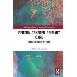Person-centred Primary Care: Searching for the Self