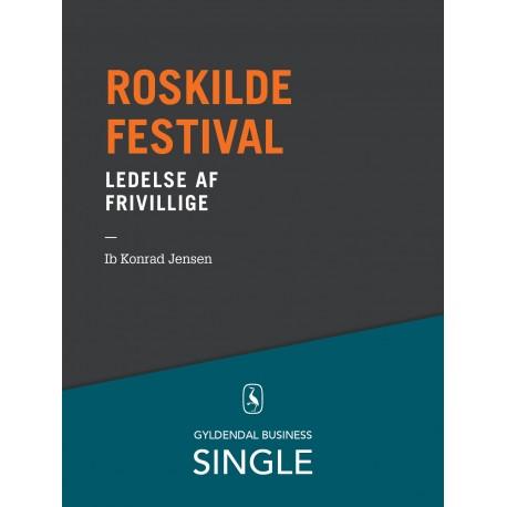 Roskilde Festival - Den danske ledelseskanon, 9: Ledelse af frivillige