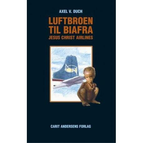 Luftbroen til Biafra - Jesus Christ Airlines
