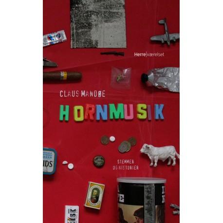 Hornmusik: - stemmer og historier