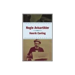 Nogle Avisartikler: Henrik Cavling