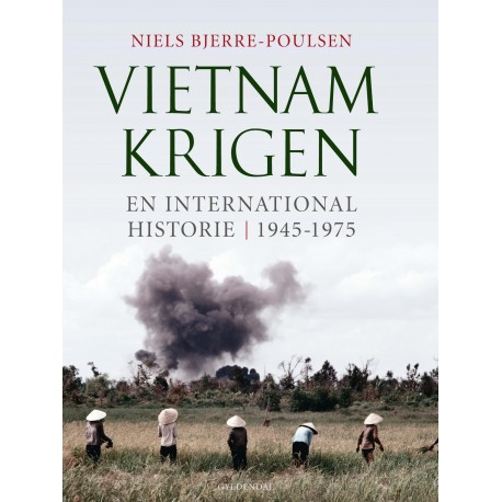 Vietnamkrigen: En international historie - 1945-1975