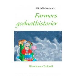 Farmors godnathistorier: Historien om Trolderik