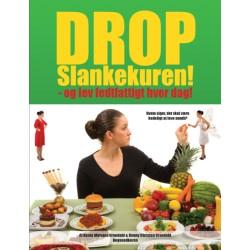 Drop Slankekuren: - og lev fedtfattigt hver dag