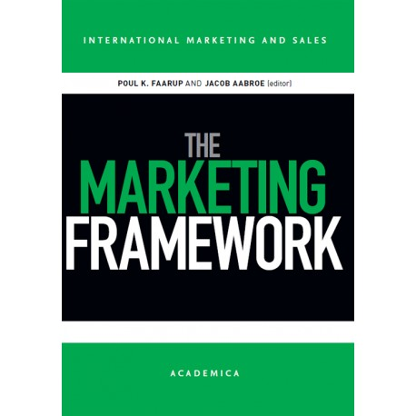 The Marketing Framework: International Marketing and Sales