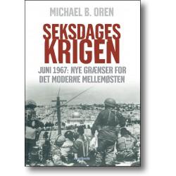 Seksdageskrigen: Juni 1967: Nye Grænser for det moderne Mellemøsten